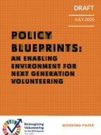 POLICY BLUEPRINTS: AN ENABLING ENVIRONMENT FOR NEXT GENERATION VOLUNTEERING